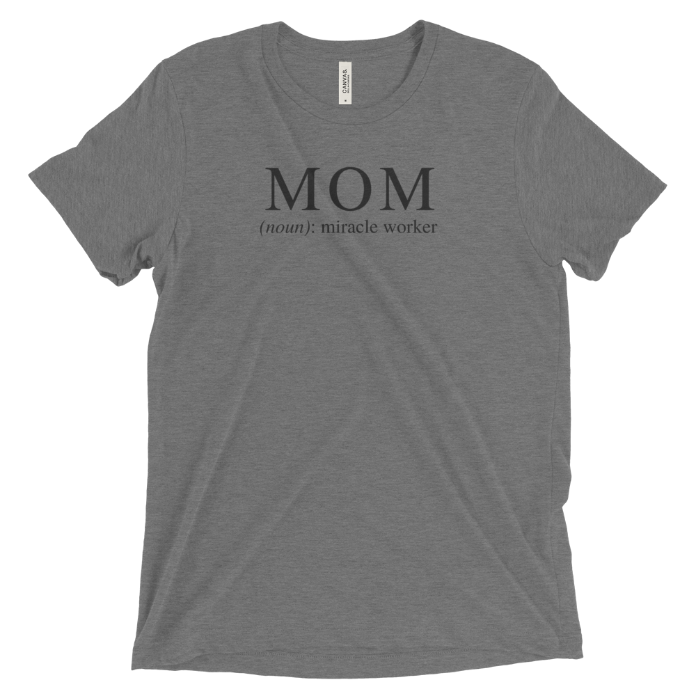 Mom, Miracle Worker Tee - The Project Nursery Shop