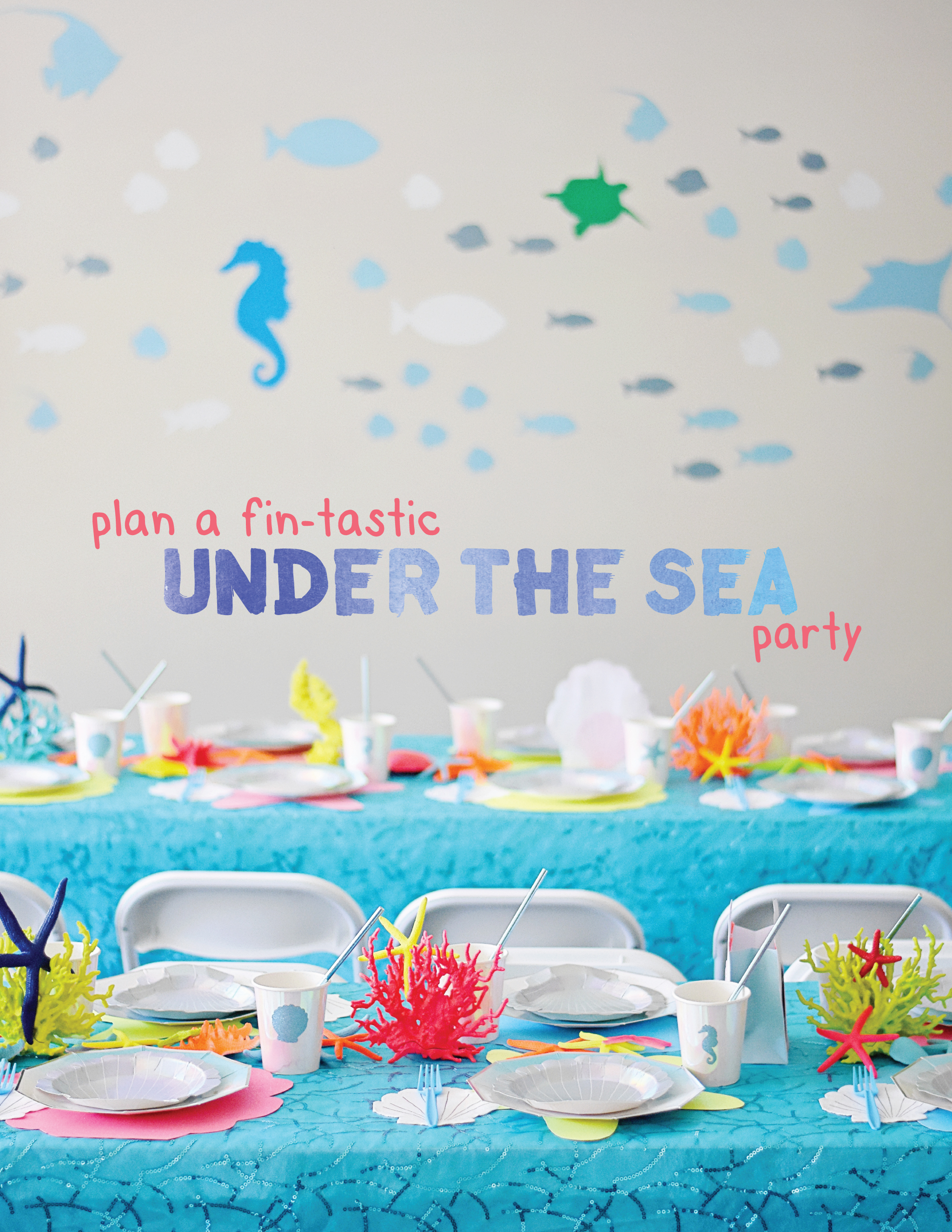"Plan a ""Fin-Tastic"" Under the Sea Party!"
