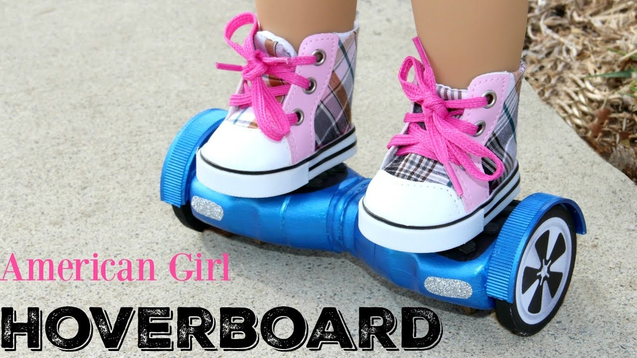 DIY American Girl Doll Hoverboard...