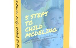 5 Steps to Child Modeling Available Now!...