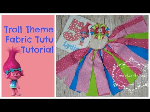HOW TO: Make a Troll Theme Fabric Tutu by Just Add A Bow...