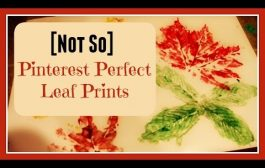 [Not So] Pinterest Perfect Leaf Prints | Kid Activity...