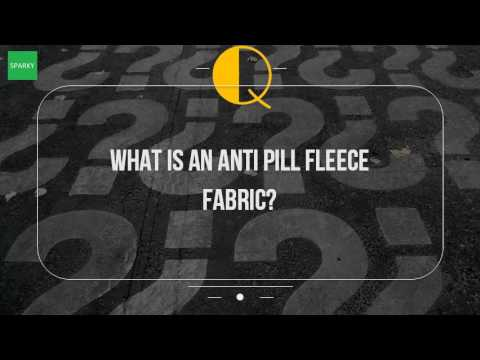 What Is An Anti Pill Fleece Fabric?...