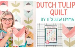 How to Make the Dutch Tulips Quilt Featuring Impressions Orange P...