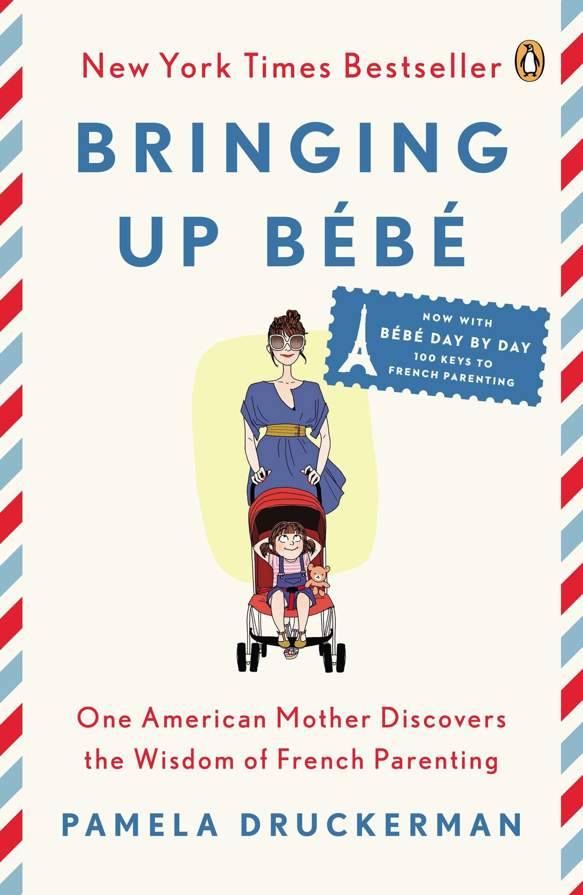 Bringing up Bebe - My go-to guide for relaxed parenting!