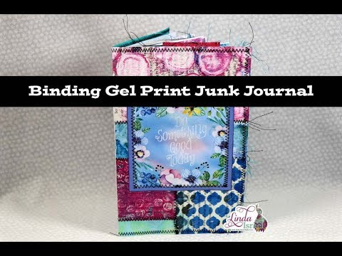Binding Gel Print Junk Journal Tutorial...