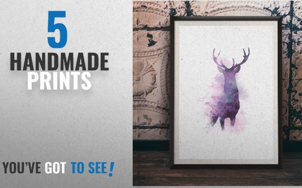 Top 10 Handmade Prints [2018]: Stag Print, Watercolour Poster, Be...