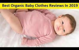 Top 3 Best Organic Baby Clothes Reviews In 2020...