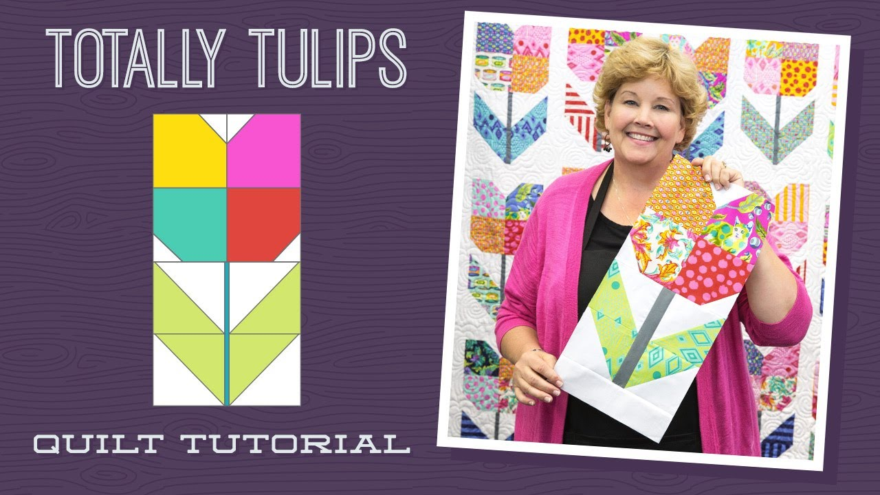 "Make a ""Totally Tulips"" Quilt with Jenny Doan of Missou..."