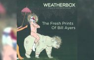 "Weatherbox ""The Fresh Prints Of Bill Ayers"" (Audio)..."