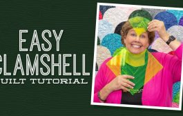 """Make an """"Easy Clamshell"""" Quilt with Jenny Doan of Misso..."""