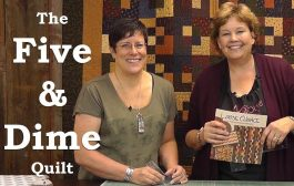 Make the Five & Dime Quilt with Kansas Troubles!...