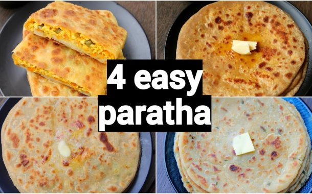 4 types of easy & quick paratha | different types of paratha ...