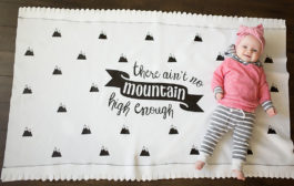 There Ain't No Mountain High Enough DIY Blanket...