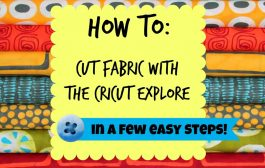 How to cut fabric with the Cricut....