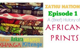 DIY WITH ZATHU | A (Brief) History of African Fabric...