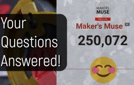 250K Maker's Muse Subscriber Q&A! Thank you....