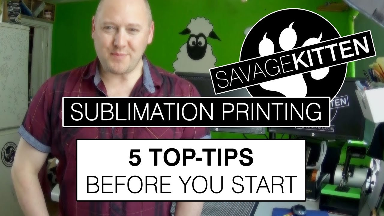 Sublimation Printing - 5 top tips before you start...