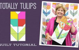 """Make a """"Totally Tulips"""" Quilt with Jenny Doan of Missou..."""