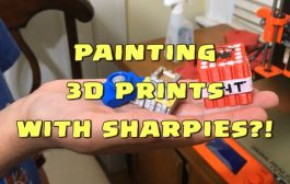 Painting your 3D Prints with Sharpies?!...